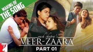 Making Of The Songs - Part 1 - Veer-Zaara