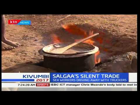 Salgaa Silent Trade - Mothers abandon children for sex trade in Nakuru