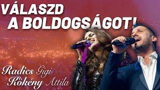 Radics Gigi és Kökény Attila - Válaszd a boldogságot! (HIVATALOS VIDEOKLIP)