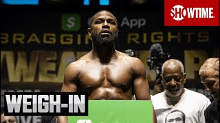 Mayweather vs. Paul: Ceremonial Weigh-In | SHOWTIME PPV