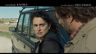 EVERYBODY KNOWS - TV Spot #12 - In Select Theaters Friday