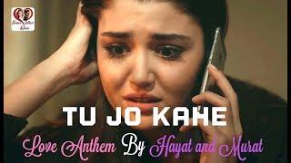 Tu Jo Kahe HD Video l Heart Touching Song l Love Anthem