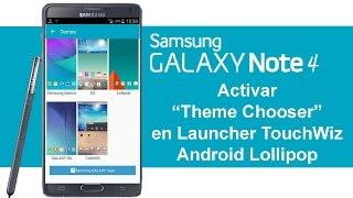 Samsung Galaxy Note 4 Temas para Launcher TouchWiz - Theme Chooser