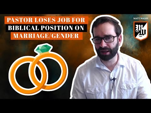 Xxx Mp4 Pastor Loses Job For Biblical Position On Marriage Gender The Matt Walsh Show Ep 175 3gp Sex
