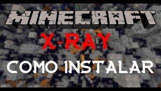 Como instalar Mod X-ray - Minecraft (1.4.7) + Download