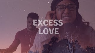 Excess Love Acoustic Cover  (Mercy Chinwo) Feat. Claire (Lyric Video)