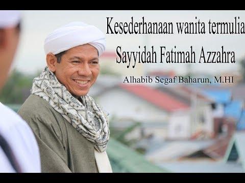 [ CERITA LENGKAP ] Kesederhanaan Wanita Termulia Sayyidah Fatimah Azzahra