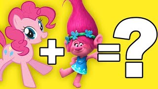 Trolls + My Little Pony = ??? | Mashup
