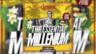 01. Dj Nev The Essential Millenium - Junio 2016