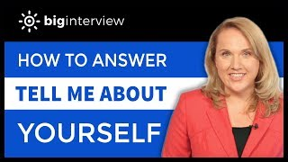 How to Answer: Tell Me About Yourself.