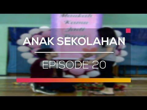 Anak Sekolahan - Episode 20