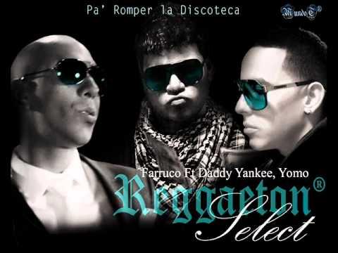 Pa´Romper la Discoteca Farruko Ft. Daddy Yankee Yomo.