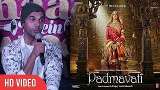 Rajkummar Rao Praise Padmavati Trailer And Cast | Deepika Padukone, Ranveer Singh, Shahid Kapoor