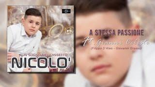 Nicolò & Gianni Celeste - A Stessa Passione