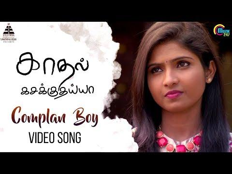 Xxx Mp4 Kadhal Kasakuthaiya Complan Boy Song Video Dhruvva Venba Dharan Kumar Dwarakh Raja 3gp Sex