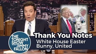 Thank You Notes: White House Easter Bunny, United