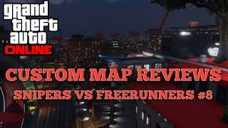 GTA Custom Map Reviews: Snipers Vs Freerunners S5 #8