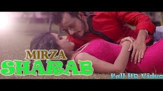 Sharab || Mirza || SKY TT CDs Records || Latest New Punjabi Sad Song 2016