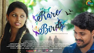 Rare Birds | Romantic Malayalam Short Film | Prasanth Pushkaran | Official