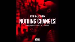 Joe Budden - Nothing Changes Ft. Tsu Surf & Ransom