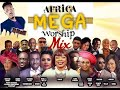 Download Video Download AFRICA MEGA WORSHIP MIX VOLUME 1 2018 BY (DJ BLAZE) mp3 3GP MP4 FLV