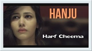 Hanju - Official Video || Harf Cheema || Stand Jatt Da || Panj-aab Records || Full HD