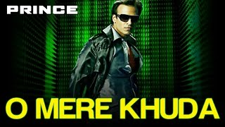 O Mere Khuda - Prince | Superhit Hindi Songs | Vivek Oberoi | Atif Aslam, Garima Jhingon