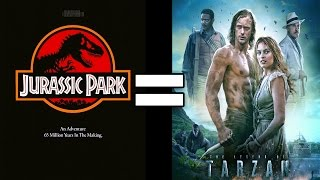 24 Reasons Jurassic Park & The Legend of Tarzan Are The Same Movie