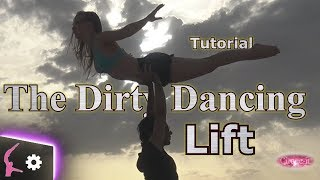 Cirque-it How to Dirty Dancing lift tutorial