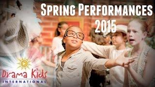 Drama Kids 2015 Spring Performances