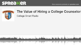 The Value Of Hiring An Independent College Counselor