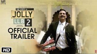 Jolly LL.B 2 | Official Trailer | Akshay Kumar | Subhash Kapoor | Huma Qureshi