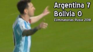Argentina 7 Bolivia 0 - Eliminatorias Rusia 2018