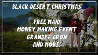 Black Desert Onine | Free Maid and New Events For Christmas!