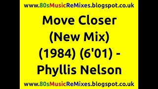 Move Closer (New Mix) - Phyllis Nelson | 80s R&B Love Songs | 80s R&B Slow Jams | 80s R&B Music Hits