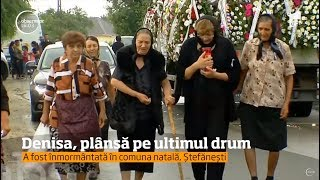 Download Denisa Răducu a fost condusă pe ultimul drum