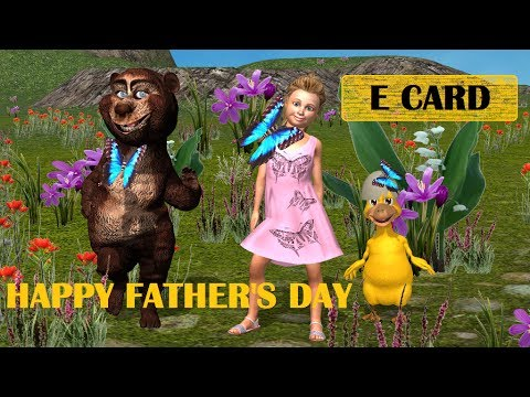 Fathers Day Songs for Kids ❤ Daddy Songs for Children ❤ Happy Father s Day Ecard ❤ SmileyBearTV