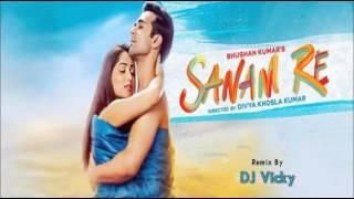 Sanam Re-Dj Vicky Remix