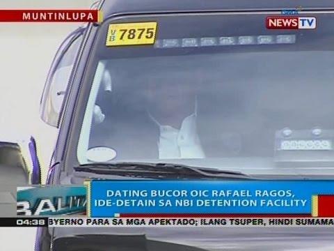 BP: Dating BuCor OIC Rafael Ragos, ide-detain sa NBI Detention Facility