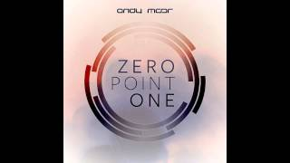 Andy Moor - Zero Point One (Full Continuous Dj MIX) HD