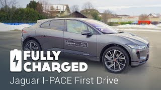Jaguar I-PACE First Drive   Fully Charged