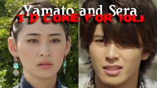 Yamato/Sera- I'd come for you