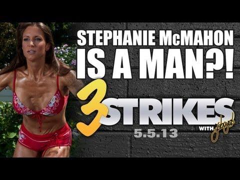 Stephanie McMahon Is A Man?! | 3 Strikes w/ YaBoySL