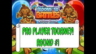 Playing in a PRO Player TOURNAMENT! (Bloons TD Battles/ BTD Battles)