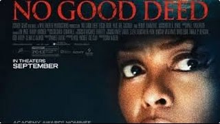 Current Movie Reviews: No Good Deed