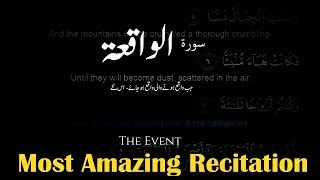 Most Amazing Surah Al-Waqiah Full |With Arabic Text