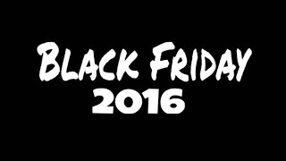 BLACK FRIDAY 2016 - BLU-RAY/VIDEO GAME BLOWOUT HAUL