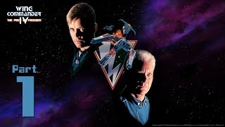 Wing Commander IV: The Price of Freedom (1996, PC-DOS), Full Movie 1/2