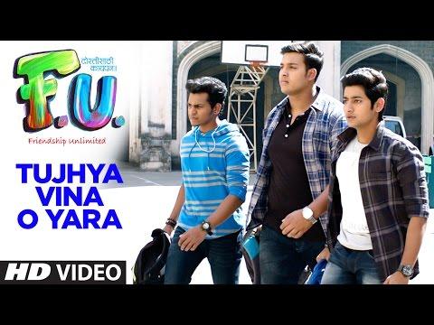 Tujhya Vina O Yara (Marathi Song) | FU - Friendship Unlimited || Sonu Nigam