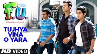 Tujhya Vina O Yara (Marathi Song) | FU - Friendship Unlimited || Sonu Nigam
